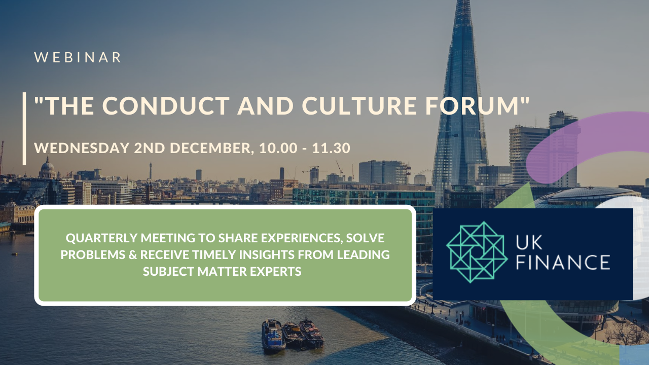 UK Finance Worksmart Conduct & Culture Forum
