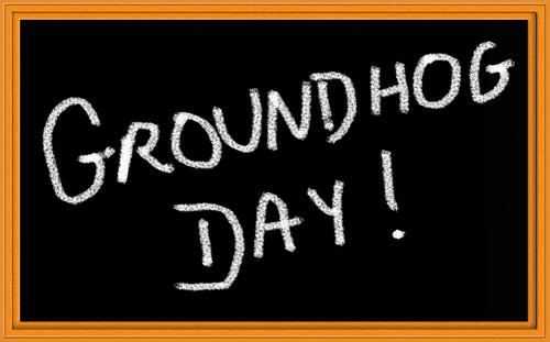 Groundhog Day - Complaints Worksmaert
